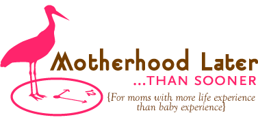 Motherhood Later... Than Sooner logo